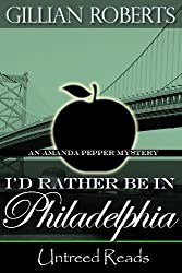 I'd Rather Be in Philadelphia (An Amanda Pepper Mystery Book 3)