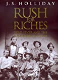 used apple ca books - Rush for Riches: Gold Fever and the Making of California