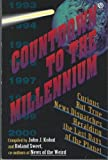 Countdown to the Millennium, John J. Kohut and Roland Sweet, 0452269156