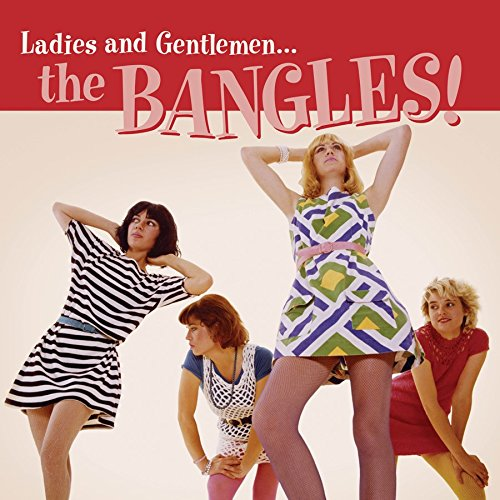 Ladies And Gentlemen... The Bangles!