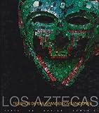 Tesoros de las Grandes Civilizaciones: Aztecas, Davide Domenici, 9707185406