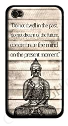 Buddha Peace Quote iPhone 6 Case - Do not dwell in the past, do not dream of the future, concentrate the mind on the present moment - USA Made