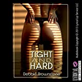 Bargain Audio Book - Tight and Hard  A First Anal Sex Erotica