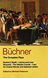 img - for Buchner: Complete Plays: Danton's Death; Leonce and Lena; Woyzeck; The Hessian Courier; Lenz; On Cranial Nerves; Selected Letters (World Classics) book / textbook / text book