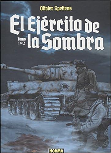 EL EJERCITO DE LA SOMBRA 01: Amazon.es: Speltens, Olivier: Libros