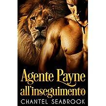 Agente Payne all'inseguimento (Italian Edition)
