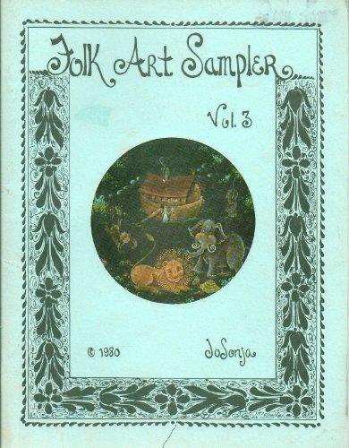 - Folk Art Sampler - Volume 3 by Jo Sonja (Folk Art Tole Painting Patterns and Instructions, Volume 3)
