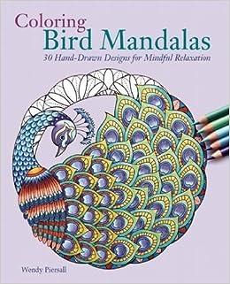 Amazon Coloring Bird Mandalas 30 Hand Drawn Designs For