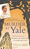 Murder at Yale, Stella Sands, 0312531648