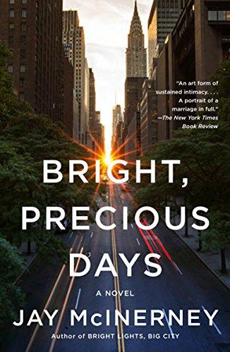 Bright, Precious Days: A novel ()