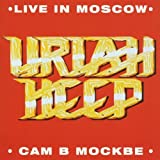 Live in Moscow: Remastered by Uriah Heep