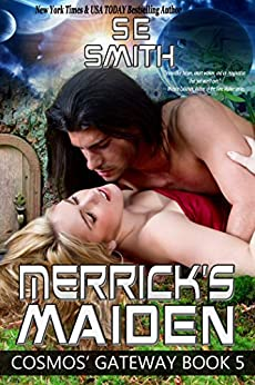Merrick's Maiden: Cosmos' Gateway Book 5: Science Fiction Romance by [Smith, S.E.]