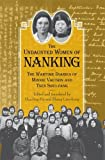 img - for The Undaunted Women of Nanking: The Wartime Diaries of Minnie Vautrin and Tsen Shui-fang book / textbook / text book