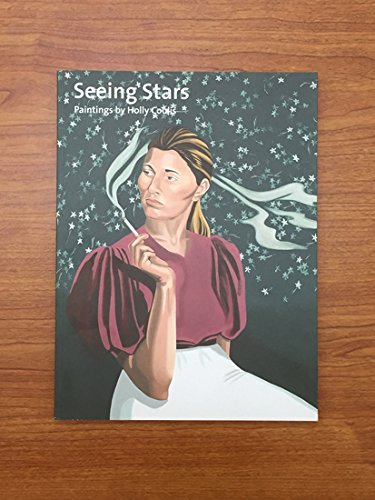 Seeing Stars: Paintings By Holly Coulis