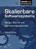 Skalierbare Softwaresysteme – Design, Betrieb und Optimierungspotenziale