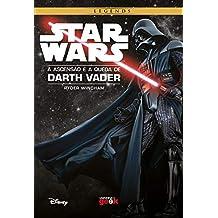 Star Wars: A ascensão e a queda de Darth Vader