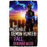 The Unlikeable Demon Hunter: Fall (Nava Katz Book 5)