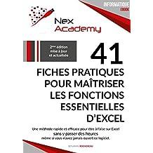41 fiches pratiques pour maîtriser les fonctions essentielles d'Excel (French Edition)