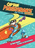 img - for Captain Perseverance: How I Became a Superhero (The Grit Alliance) book / textbook / text book