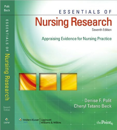 Essentials of Nursing Research (text only) 7th (Seventh) edition by D. F. Polit PhD FAAN,C. T. Beck DNSc CNM FAAN