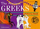 img - for The Ancient Greeks (British Museum Activity Books) by Jenny Chattington (1999-03-01) book / textbook / text book