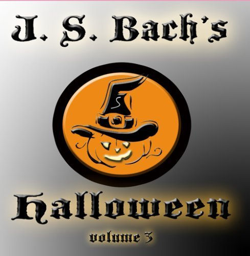 J.S. Bach's Halloween vol. 3 by S. Elizabeth (Js Bach Halloween Music)
