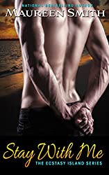 Stay With Me (Ecstasy Island Book 1)