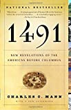 1491 (Second Edition): New Revelations of the Americas Before Columbus.