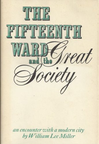Used, The Fifteenth Ward and the Great Society: An encounter for sale  Delivered anywhere in USA