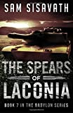 The Spears of Laconia (Purge of Babylon) (Volume 7)