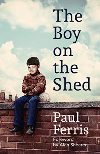 Pdf Outdoors The Boy on the Shed: Shortlisted for the William Hill Sports Book of the Year Award