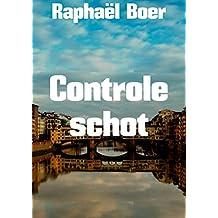 Controle schot (Dutch Edition)