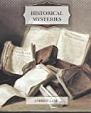 Historical Mysteries, Andrew Lang, 1466203013
