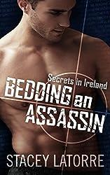 Bedding An Assassin (Secrets in Ireland - Book 1)