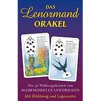 Das Lenormand Orakel: Die 36 Wahrsagekarten von Mademoiselle Lenormand. Mit Erklärung und Legemuster
