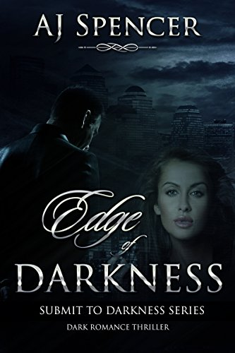 Edge of Darkness (Submit to Darkness Book 1)