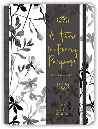 (A Time for Every Purpose: A DIY Dotted Journal (Deluxe Signature Journals))
