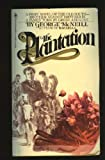 The Plantation, George McNeill, 0553115367