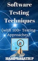 Software Testing: 100+ Testing Approaches Front Cover