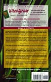 Wheatgrass Natures Finest Medicine: The Complete Guide to Using Grasses to Revitalize Your Health