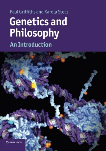 Genetics and Philosophy: An Introduction (Cambridge Introductions to Philosophy and Biology)