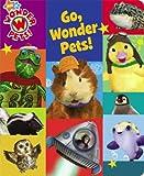 Go, Wonder Pets!, Josh Selig, 141694723X
