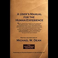A User's Manual for the Human Experience