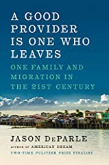 "One of The Washington Post's 10 Best Books of the Year""A remarkable book...indispensable.""--The Boston Globe""A sweeping, deeply reported tale of international migration...DeParle's understanding of migration is refreshingly clear-eyed and nua..."