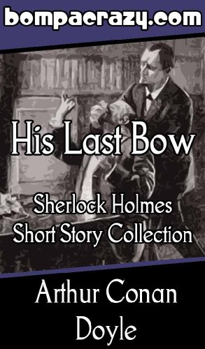 His Last Bow - Classic Illustrated Edition
