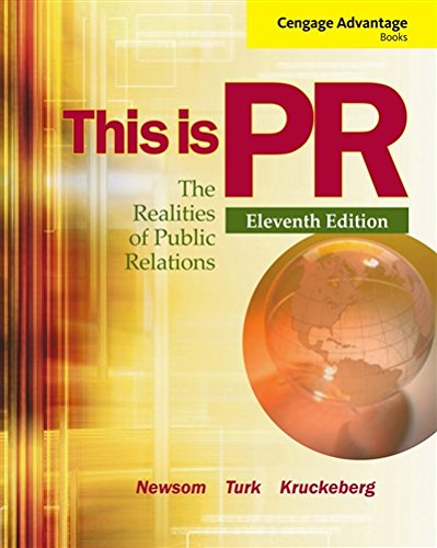 Cengage Advantage Books: This is PR: The Realities of Public Relations by Cengage Learning