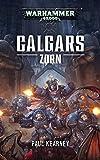 Warhammer 40.000 - Calgars Zorn