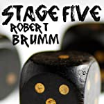 Stage Five | Robert Brumm