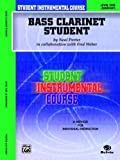 Student Instrumental Course Bass Clarinet Student, Neal Porter and Fred Weber, 0757905951