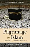 "Sophia Rose Arjana, ""Pilgrimage in Islam: Traditional and Modern Practices"" (Oneworld Publications, 2017)"